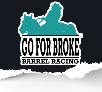 Go For Broke Barrel Racing
