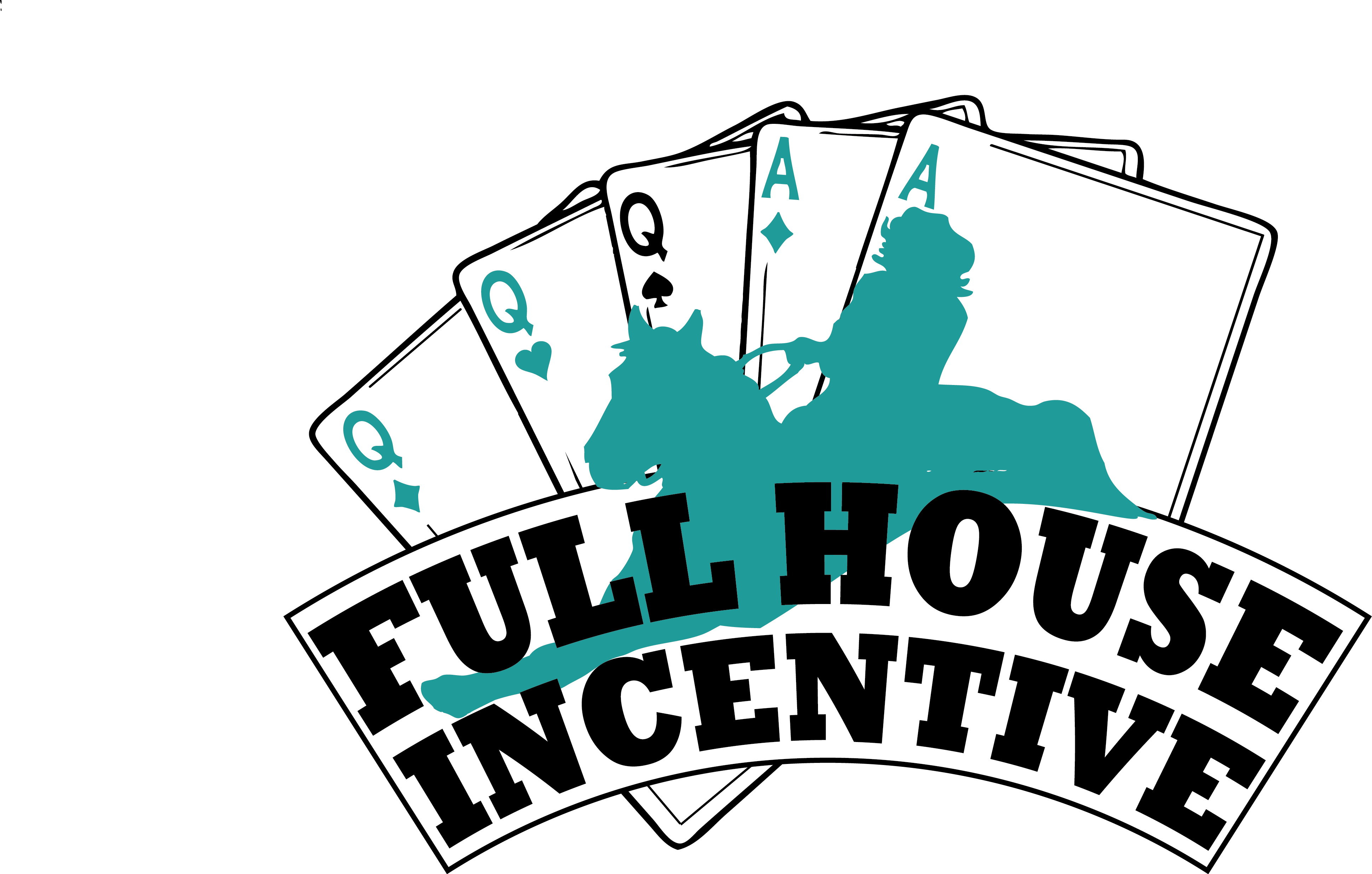 Full House Incentive